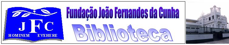 Biblioteca da Fundação João Fernandes da Cunha
