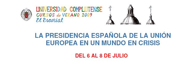 Presidencia Española de la UE en un mundo en crisis