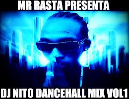 DJ NITO DANCEHALL MIX 2010(PRESENTADO POR MR RASTA)