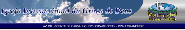 IGREJA INTERNACIONAL DA GRAÇA - OCIAN