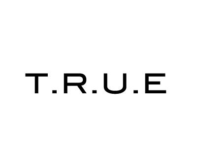 T.R.U.E