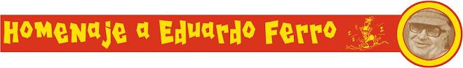 Homenaje a Eduardo Ferro 2004