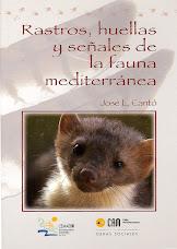 Libros del autor - Guía Rastros, huellas y señales de la fauna mediterránea