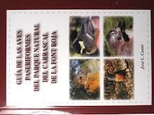 Guía de las aves paseriformes del Parque Natural del Carrascal de la Font Roja