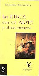 NRO.2.LA ÉTICA EN EL ARTE.DE EDGARDO MALASPINA.2DO LIBRO.1998