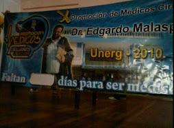 "X PROMOCIÓN DE MÉDICOS CIRUJANOS DE LA UNERG ""DR. EDGARDO MALASPINA"""