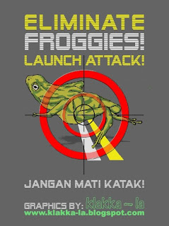 Iklan Sisipan: Katakan Tak! Pada Katak! (Side Advert: Say No! To Frogs). klakka-la.blogspot