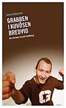 Min bok - GRABBEN I KUVÖSEN BREDVID