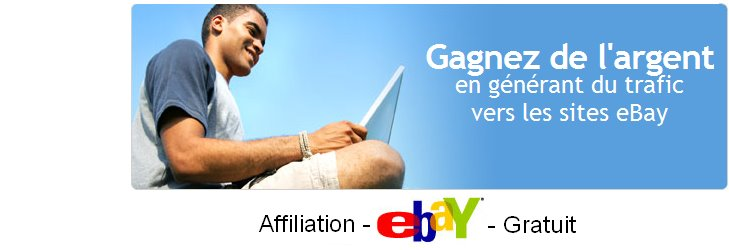 Affiliation Ebay Gratuit