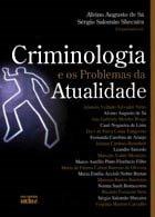 Criminologia e os Problemas da Atualidade