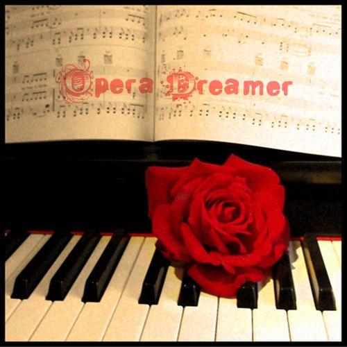 Opera Dreamer