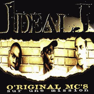 Ideal J - Original MCs Sur Une Mission