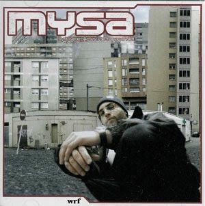 Mysa - Lyricisme Actes Et Propagande