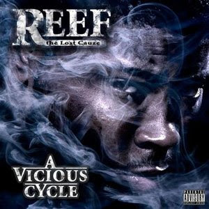 Reef The Lost Cauze - A Vicious Cycle