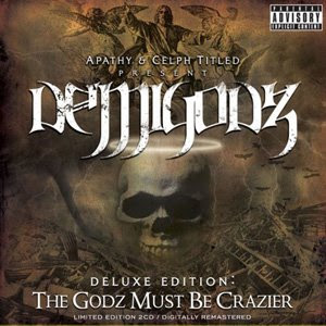 Demigodz - The Godz Must Be Crazier