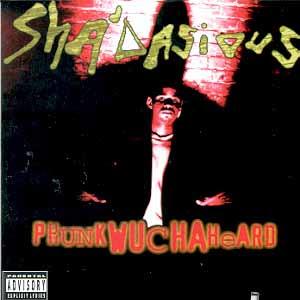 Shadasious - Phunk Wutcha Heard