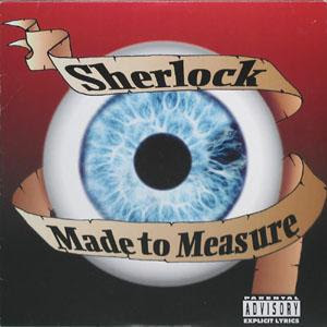Sherlock - Made To Measure (Instrumentals)