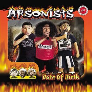 Arsonists - Date Of Birth