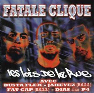 Fatale Clique - Les Lois De La Rue