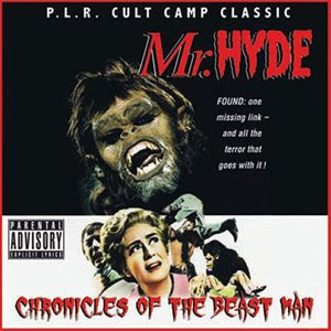 Mr Hyde - Chronicles Of The Beastman