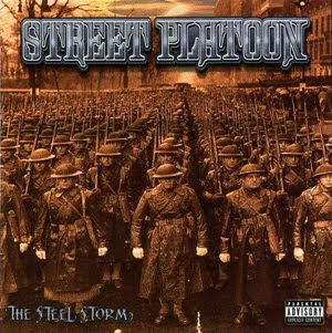 Street Platoon - The Steel Storm