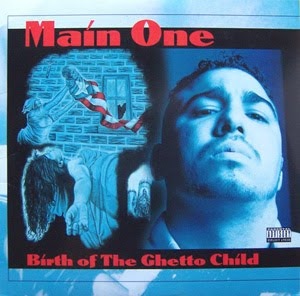 Main One - Birth Of The Ghetto Child