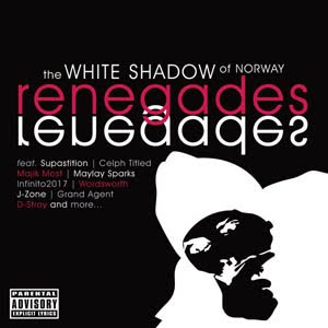 White Shadow Of Norway - Renegades