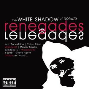 White Shadow Of Norway - Renegades