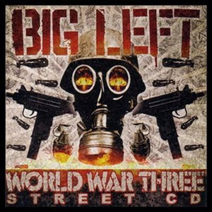 Big Left - World War 3