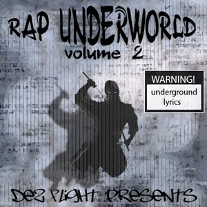 Dez Flight Rap UnderWorld 2