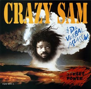 Crazy Sam and Da Verbal Assassins Street Power
