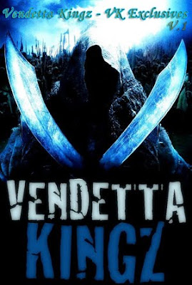 Vendetta Kingz - VK Exclusives 1