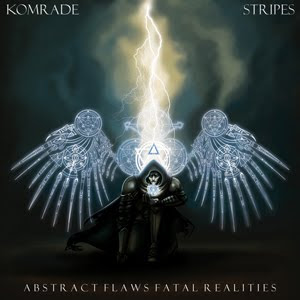 Komrade and Stripes – Abstract Flaws Fatal Realities