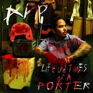 AnP Life Times Of A Porter