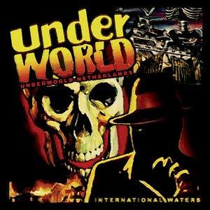 Underworld-Netherlands - International Waters