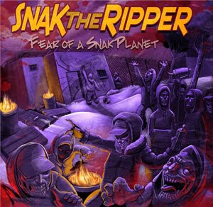 Snak The Ripper - Fear Of A Snak Planet