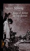 `Ante el dolor de los demás´, Ed. Alfaguara