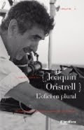 `Joaquim Oristrell. L´ofici en plural´, Casimiro Torreiro (2010, Ed. Filmoteca de Cataluña)