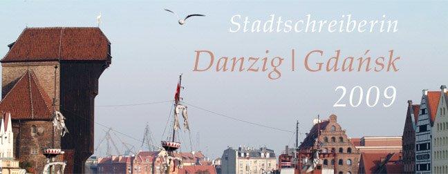 Stadtschreiberin Danzig | Gdańsk 2009
