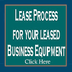 Lease Process............ A Wonderful Company I used to lease my equipment for my business.