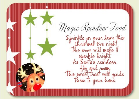 Reindeer Food Poem http://sweetpeasandkisses.blogspot.com/2010/12/magic-reindeer-food.html