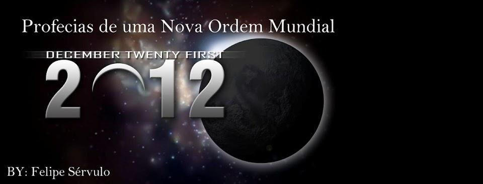 2012 - Profecias de uma Nova Era