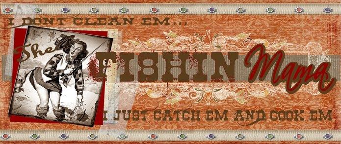 The Fishin' Mama