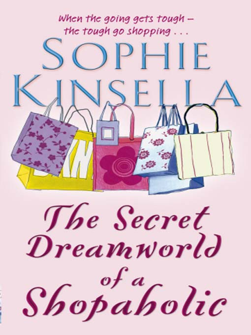 the secret dreamworld of a shoapholic The secret dreamworld of a shopaholic 'the secret dreamworld of a shopaholic' marks the beginning of the story book series in order » characters » shopaholic.