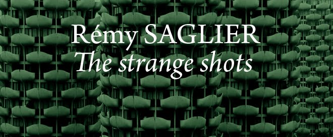 REMY SAGLIER - THE STRANGE SHOTS