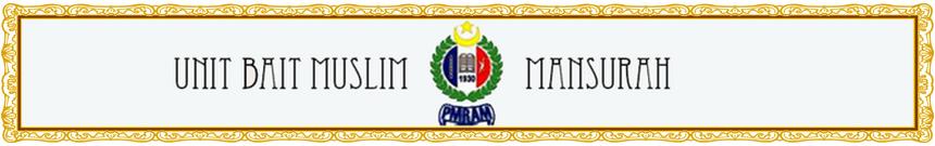 Laman Rasmi Unit Bait Muslim PMRAM Cawangan Mansurah