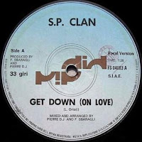 S.P. CLAN - Get Down (On Love) (1983)