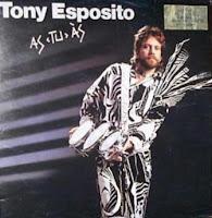 TONY ESPOSITO - As Tu ГЂs (1985)