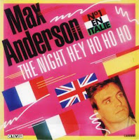 MAX ANDERSON - The Night Hey Ho Ho Ho (1986)