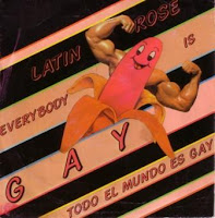 LATIN ROSE - Everybody Is Gay (1986)